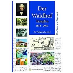 Der Waldhof. Wolfgang Seyfried  - Buch