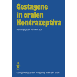 Gestagene in oralen Kontrazeptiva als Buch von Hermann M. Bolt