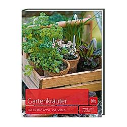 Gartenkräuter. Marie-Luise Kreuter  - Buch