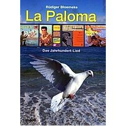 La Paloma. Rüdiger Bloemeke  - Buch
