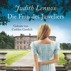 Die Frau des Juweliers als Hörbuch CD von Judith Lennox