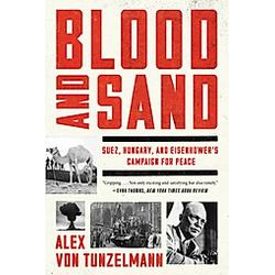 Blood and Sand. Alex von Tunzelmann  - Buch