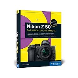 Nikon Z 50. Stephan Haase  - Buch