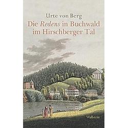Die Redens in Buchwald im Hirschberger Tal. Urte von Berg  - Buch