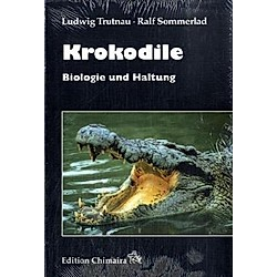 Krokodile. Ludwig Trutnau  Ralf Sommerlad  - Buch