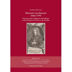 Heinrich von Huyssen (1666-1739) als Buch von Svetlana Korzun