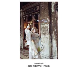 Der silberne Traum: eBook von Werner Röschl