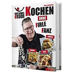 Ehrliches Essen. Marco Schmidbauer  - Buch