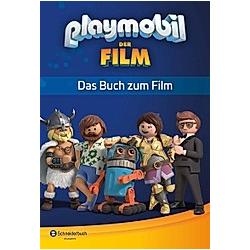 Playmobil der Film - Das Buch zum Film. Playmobil  - Buch