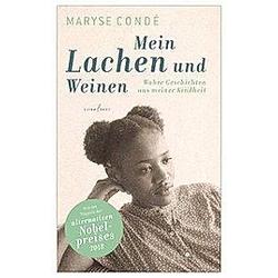 Mein Lachen und Weinen.. Maryse Condé  - Buch
