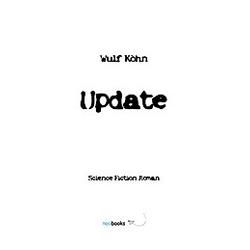Update. Wulf Köhn  - Buch