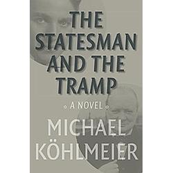 The Statesman and the Tramp. Michael Köhlmeier  - Buch