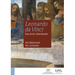 Leonardo da Vinci: Das letzte Abendmahl: Buch von