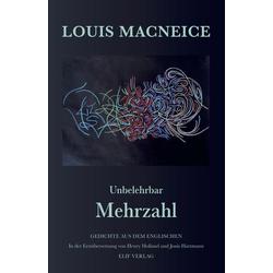 Unbelehrbar Mehrzahl als Buch von Louis MacNeice