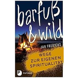 Barfuß & wild