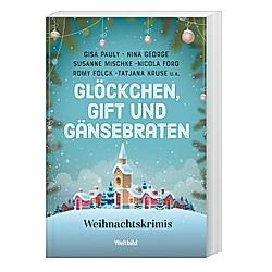 Glöckchen  Gift und Gänsebraten. Autoren Diverse  - Buch