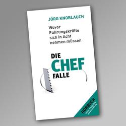 Die Chef-Falle: Hörbuch Download von Jörg Knoblauch