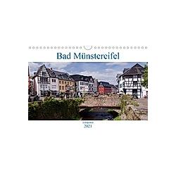 Bad Münstereifel - Eifeljuwel (Wandkalender 2021 DIN A4 quer)