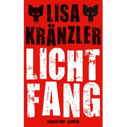 Lichtfang: eBook von Lisa Kränzler