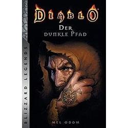 Diablo - Der dunkle Pfad. Mel Odom  - Buch