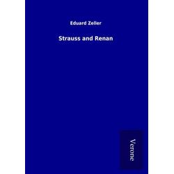 Strauss and Renan als Buch von Eduard Zeller
