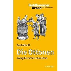 Die Ottonen. Gerd Althoff  - Buch