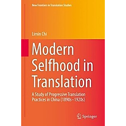 Modern Selfhood in Translation. Limin Chi  - Buch