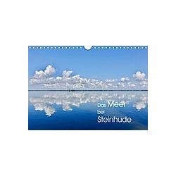 Das Meer bei Steinhude (Wandkalender 2021 DIN A4 quer)