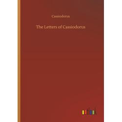 The Letters of Cassiodorus als Buch von Cassiodorus