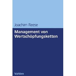 Management von Wertschöpfungsketten als Buch von Joachim Reese