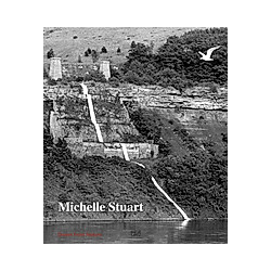 Michelle Stuart  English Edition. Alicia G. Longwell  Julie Joyce  - Buch
