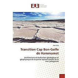Transition Cap Bon-Golfe de Hammamet. Ilahi Safa  - Buch
