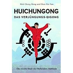 Huichungong - Das Verjüngungs-Qigong