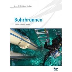 Bohrbrunnen als Buch von Christoph Treskatis