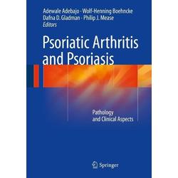 Psoriatic Arthritis and Psoriasis: eBook von