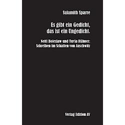 Es gibt ein Gedicht  das ist ein Ungedicht.. Sulamith Sparre  - Buch
