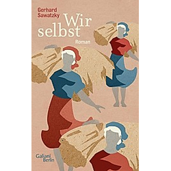 Wir selbst. Gerhard Sawatzky  - Buch