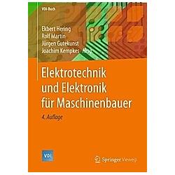Elektrotechnik und Elektronik für Maschinenbauer - Buch