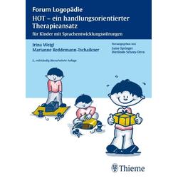 HOT - ein handlungsorientierter Therapieansatz: Buch von Irina Weigl/ Marianne Reddemann-Tschaikner