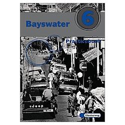 Bayswater: Bd.6 Practicebook - Buch