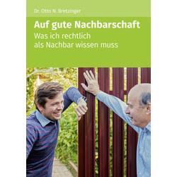 Auf gute Nachbarschaft als Buch von Bretzinger Otto N./ Otto N. Bretzinger