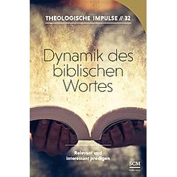 Dynamik des biblischen Wortes - Buch