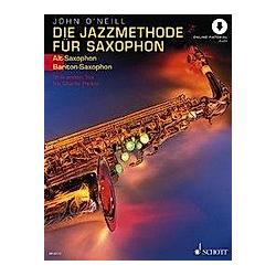 Die Jazzmethode für Saxophon (Alt-/Bariton-Saxophon). John O'neill  - Buch