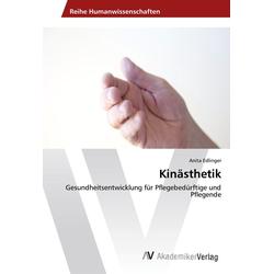 Kinästhetik als Buch von Anita Edlinger