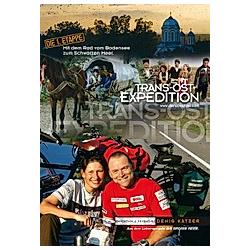 Trans-Ost-Expedition. Denis Katzer  Tanja Katzer  - Buch