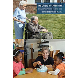 The Crisis of Caregiving - Buch