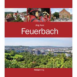 Feuerbach als Buch von Jörg Kurz