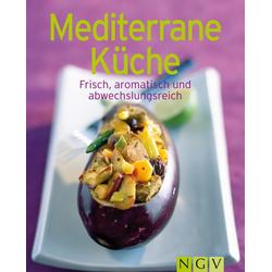 Mediterrane Küche: eBook von