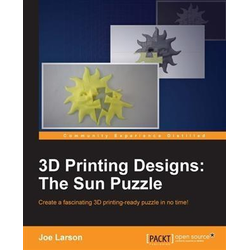 3D Printing Designs: The Sun Puzzle: eBook von Joe Larson