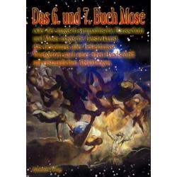 Das 6. und 7. Buch Mose als Buch von Mose/ Moses
